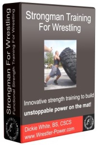 Weight Training For Wrestling Routine - this is an image of an eBook created to represent the Strongman weight training for wrestling program offered on Wrestler-Power.com