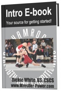 Wrestling Workout Routine - this is an image of an Intro eBook as part of a program package on Wrestler-Power.com
